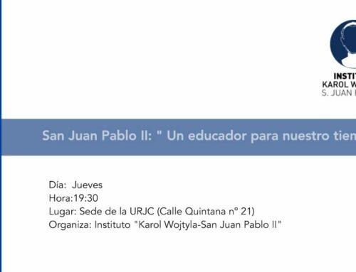 """Curso San Juan Pablo II: """"Un educador para nuestro tiempo"""""""